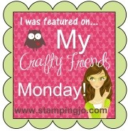My Crafty friend Monday